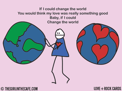 Love+Rock: If I could change the world
